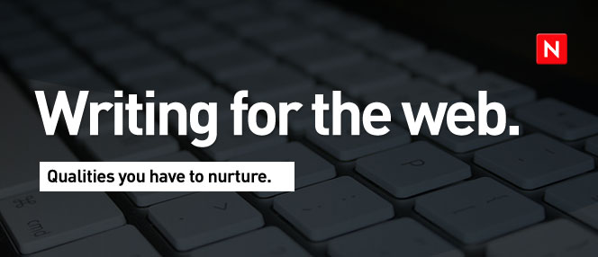 writing for web 3 Qualities to Nurture While Writing for the Web